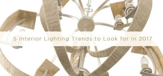 2017 Interior Design Lighting Trends to Watch out For