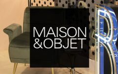 Maison et Objet September- What You Should Know by Now