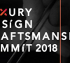 Keeping Up With The Luxury and Craftmanship Summit 2018!