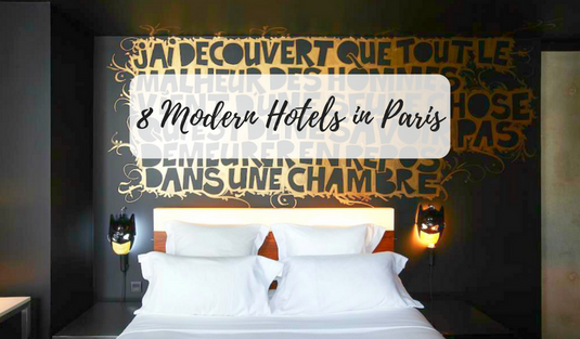 Modern Hotels in Paris 8 Modern Hotels in Paris You Have to Spend a Night! 8 Modern Hotels in Paris You Have to Spend a Night