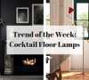 cocktail floor lamps Trend Of The Week: Cocktail Floor Lamps! Cocktail floor lamps 100x90