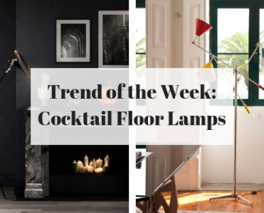 Trend Of The Week: Cocktail Floor Lamps!