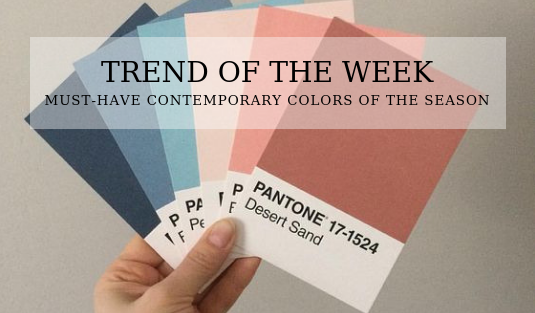 contemporary colors TREND OF THE WEEK: MUST-HAVE CONTEMPORARY COLORS OF THE SEASON Trend of the Week 2