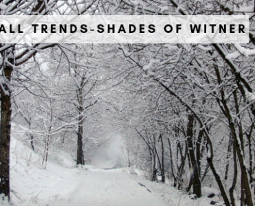 Fall Trends - Shades Of Winter