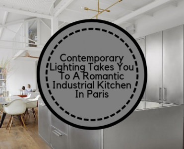 Contemporary Lighting Takes You To An Industrial Kitchen In Paris