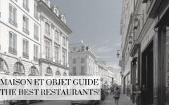 maison et objet guide Maison et Objet Guide The Best Restaurants! DapperMaison et Objet Guide The Best Restaurants 240x150