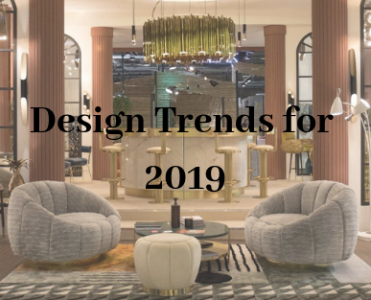 New Design Trends for 2019 in a French Perspective!